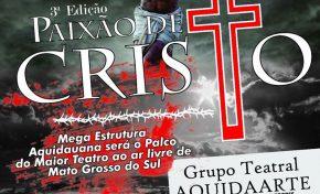 Cia Teatral AquidaArte prepara a 3ª edição do Paixão de Cristo