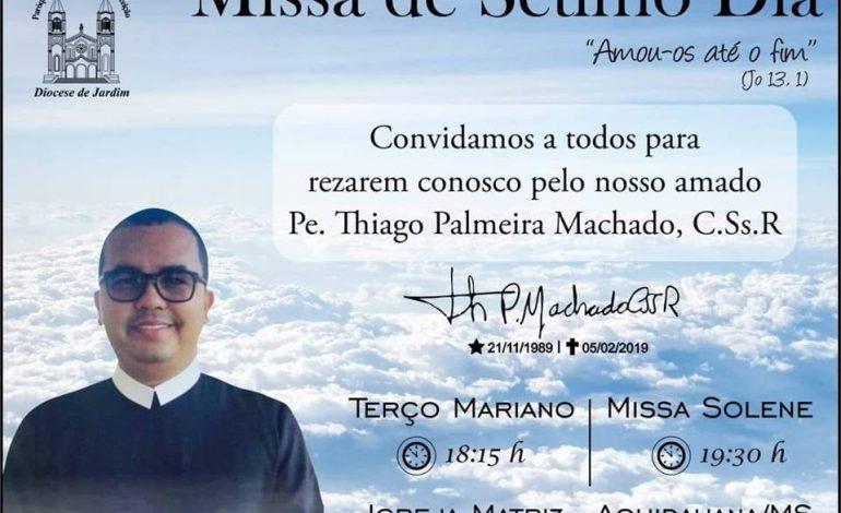 Será celebrada nesta segunda-feira missa de 7° dia do Padre Thiago Machado